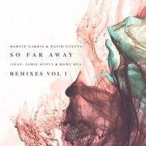 Martin Garrix & David Guetta feat. Jamie Scott & Romy Dya - So Far Away (Remixes Vol. 1)