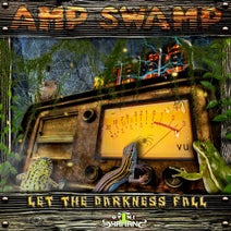 Dark Elf, Angry Luna, Amp Swamp - Let the Darkness Fall