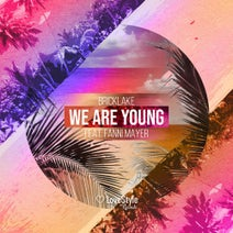 Bricklake, Fanni Mayer - We Are Young