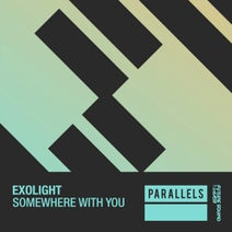 Exolight - Somewhere With You
