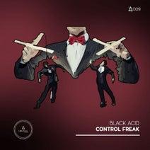 Black Acid - Control Freak EP