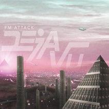 FM Attack, Kristine, Julian Sanza - Deja Vu