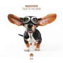 Noosphere, Kay-D, Janno Kekkonen - Talk To The Wind