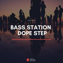 Bass Station - Dope Step