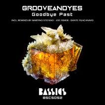 Grooveandyes, Dante Filacanavo, Joe Fisher, Martino Stefano - Goodbye Past