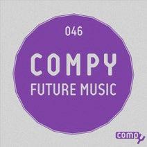 Catapulta, Sam Killer, Timaki, Petr Kaidash, The Undersounds - Compy Future Music, Vol.046