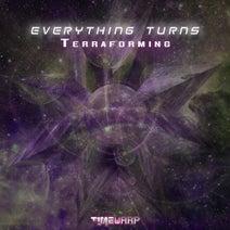 Everything Turns - Terraforming