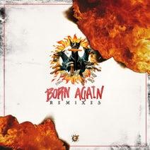 Riot Ten, Kayzo, YDG, Darren Styles, Gammer, KANDY, Castor Troy, LiL TExAS, HoodLit, DialedIN - Born Again (Remixes)