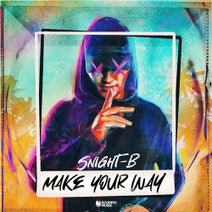 Snight B - Make Your Way