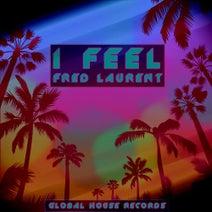 Fred Laurent - I Feel
