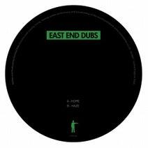 East End Dubs - Hope/Haze