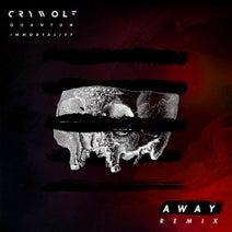 Crywolf, Away - Quantum Immortality (AWAY Remix)