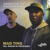 Terror Tone, Plain English, Murder He Wrote - Mad Ting