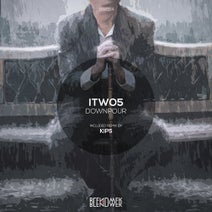 Itwo5, Kip5, Itwo5 - Downpour