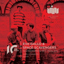 Eva Gallo, Space Scavengers, Giriu Dvasios - SCHWIMMEN MIT WALEN