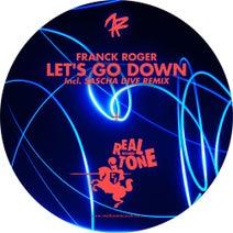 Franck Roger, Sascha Dive - Let's Go Down