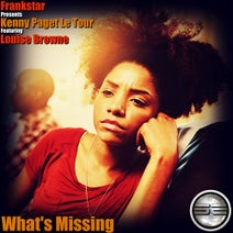 Louise Browne, Frankstar, Kenny Paget Le Tour - What's Missing