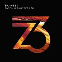 Shane 54 - Bacon & Pancakes EP