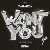 Cabarza, Yousef - Want You EP