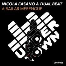 Nicola Fasano, Dual Beat - A Bailar Merengue