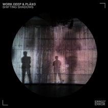 Work Deep & PLÄXO, Klanglos - Shifting Shadows EP