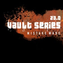 Mistake Made - Vault Series 23.0