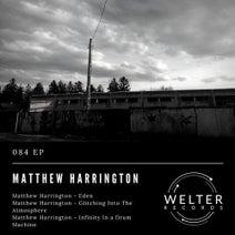 Matthew Harrington - 084 EP