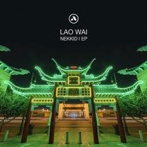 Lao Wai - Nekkid I EP