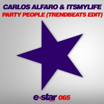 Carlos Alfaro, TrendBeats, Itsmylife - Party People (TrendBeats Edit)