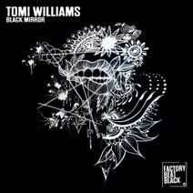 Tomi Williams - Black Mirror