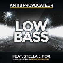 Stella J. Fox, Antib Provocateur - Low Bass (feat. Stella J. Fox)