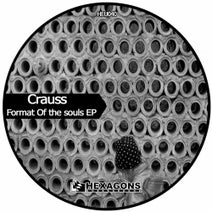 Crauss, Alan Morales, Eduardo Cova - Format Of The souls EP