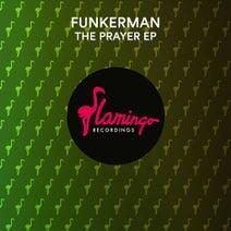 Funkerman - The Prayer EP