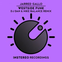 DJ Dan, Mike Balance, Jarred Gallo - Westside Funk Remix