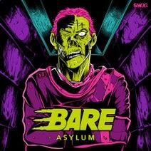 Bare, Armanni Reign, Messinian, Dubscribe - Asylum EP