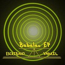 Yamil, Escribano - Babalao EP
