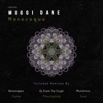 Muggi Dane, Munstrous, Planctophob, Xenoscapes, Snok, DJ From The Crypt, Stykke - Monocoque