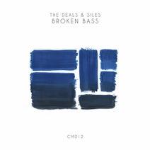 The Deals, Siles, Fer BR, Justin James - Broken Bass