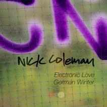 Nick Coleman - Electronic Love / German Winter