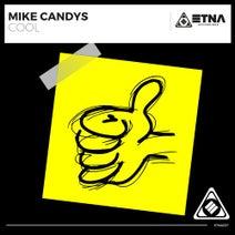 Mike Candys - Cool (Original Mix)