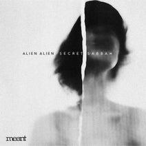Alien Alien, JD Twitch, Moralez, Anthony Mansfield, JP Soul - Secret Sabbah