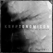 Theodore Elektrk - Kryptonomicon EP