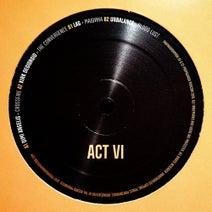 Dimi Angelis, Kirk Degiorgio, Lag, Unbalance - Propaganda Moscow: Act VI