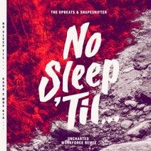 The Upbeats, Shapeshifter, Workforce, Workforce - Uncharted (Workforce Remix)