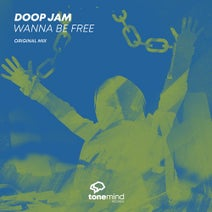 Doop Jam - Wanna Be Free