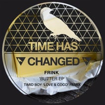 Frink, Timid Boy - Butter EP