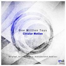 One Million Toys, Ricardo Piedra, Audiomolekul - Circular Motion