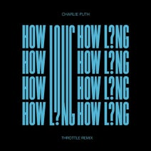Throttle, Charlie Puth - How Long