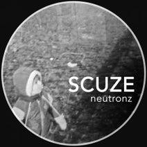Scuze, Shur-I-Kan - Neutronz