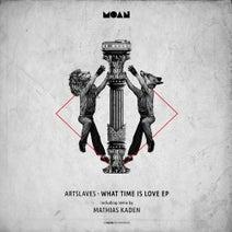 Artslaves, Mathias Kaden - What Time Is Love EP